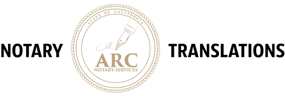 ARC Notary Services – 24/7 Mobile Notary Public and Translation Services in the Greater Los Angeles area.